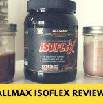 AllMax IsoFlex Review