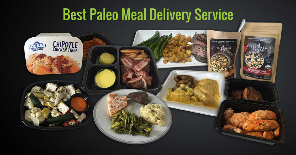 Best Paleo Meal Delivery Service - Top for Athletes, Weight