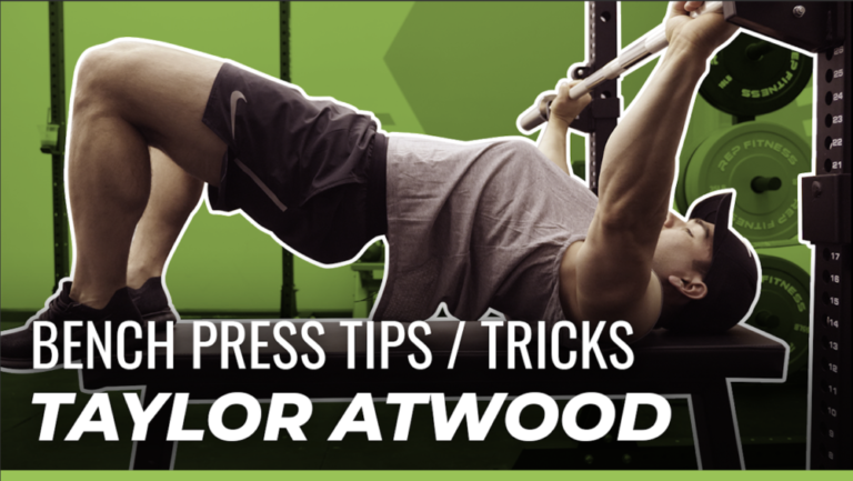 Taylor Atwood Powerlifting Bench Press Guide
