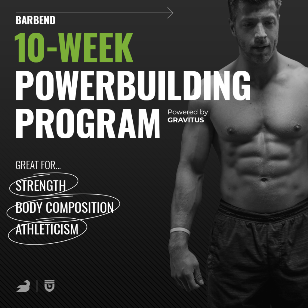 BarBend 10 Week Powerbuilding Program