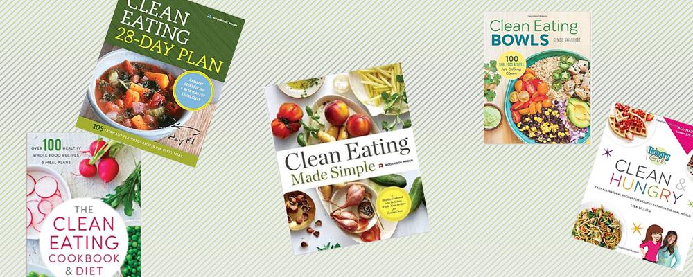 Clean Eating Cookbooks