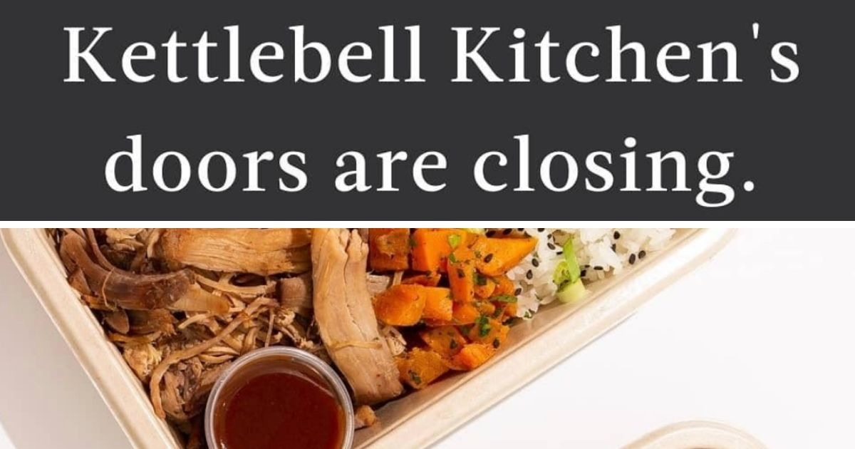Kettlebell Kitchen Announces They Will