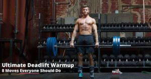 Ultimate Deadlift Warmup