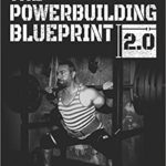 The powerbuilding blueprint