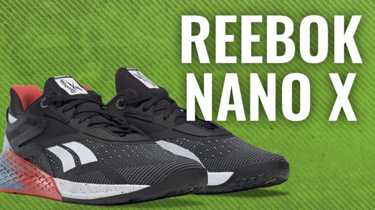 Reebok Nano X Review