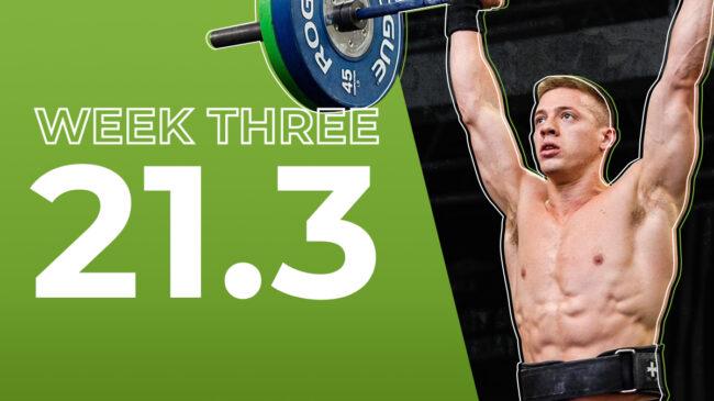 2021 CrossFit Open Workout 21.3