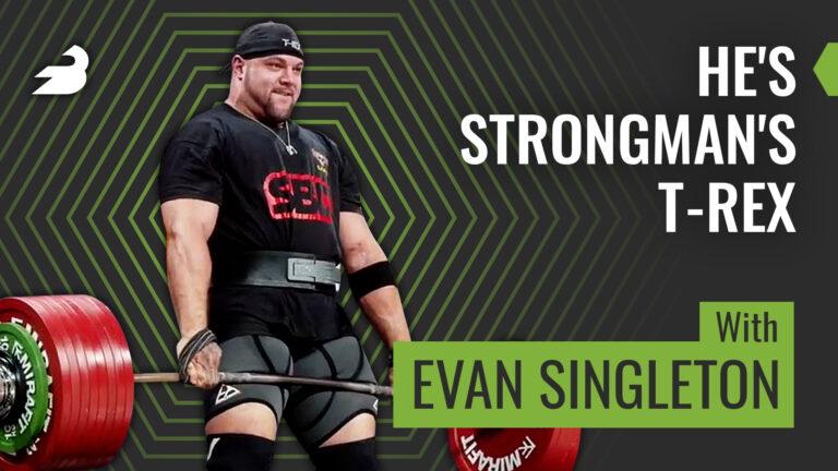 Strongman Evan Singleton on the BarBend Podcast